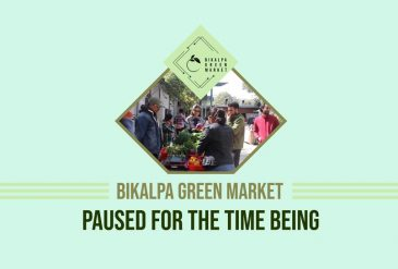 BIKALPA GREEN MARKET PAUSED FOR THE TIME BEING